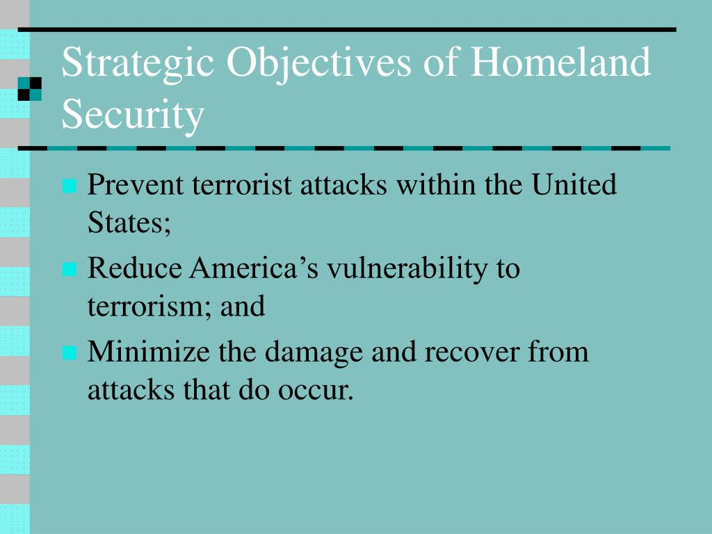 Strategic Objectives of Homeland Security