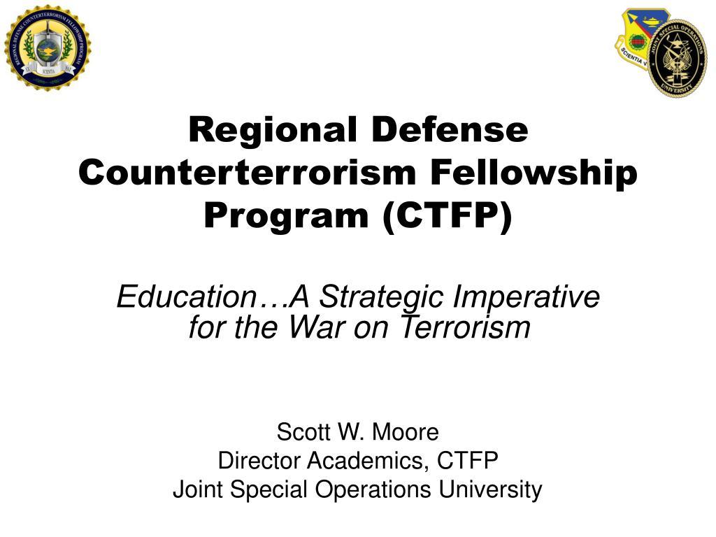 Regional Defense Counterterrorism Fellowship Program (CTFP)