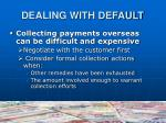 dealing with default