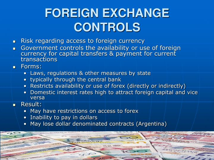FOREIGN EXCHANGE CONTROLS