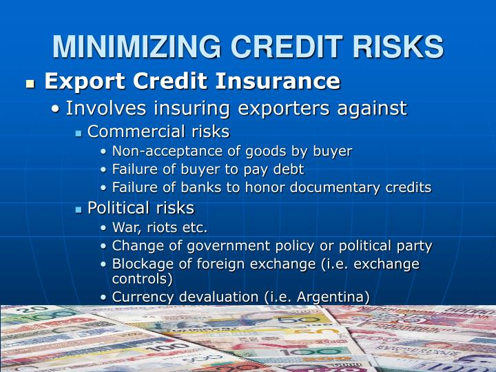 MINIMIZING CREDIT RISKS