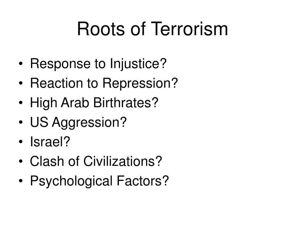Roots of Terrorism