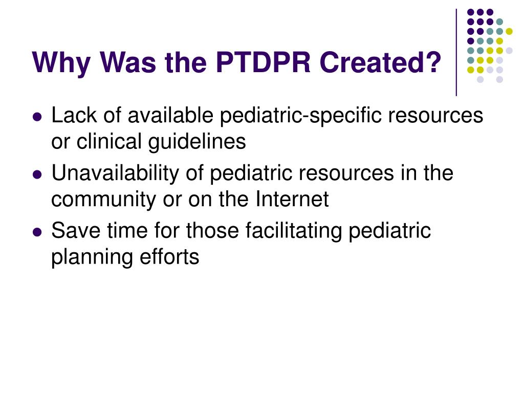 Why Was the PTDPR Created?