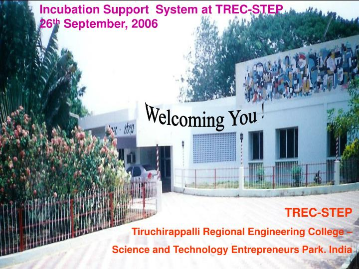 Incubation Support  System at TREC-STEP