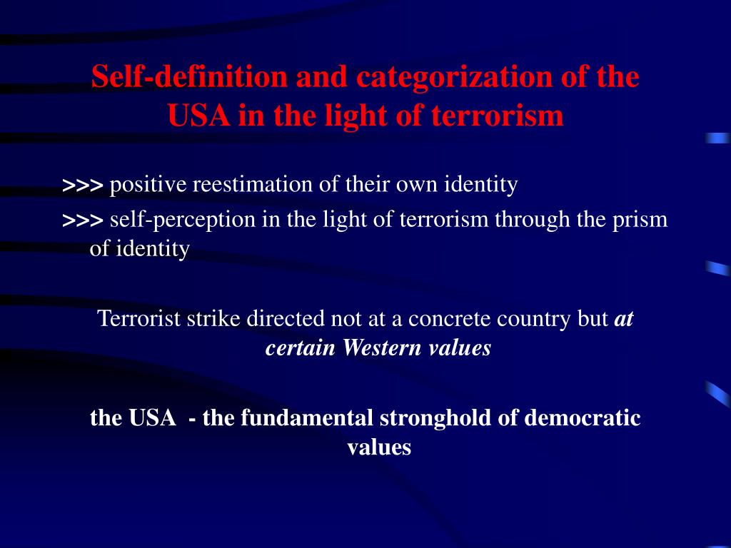 Self-definition and categorization of the USA in the light of terrorism