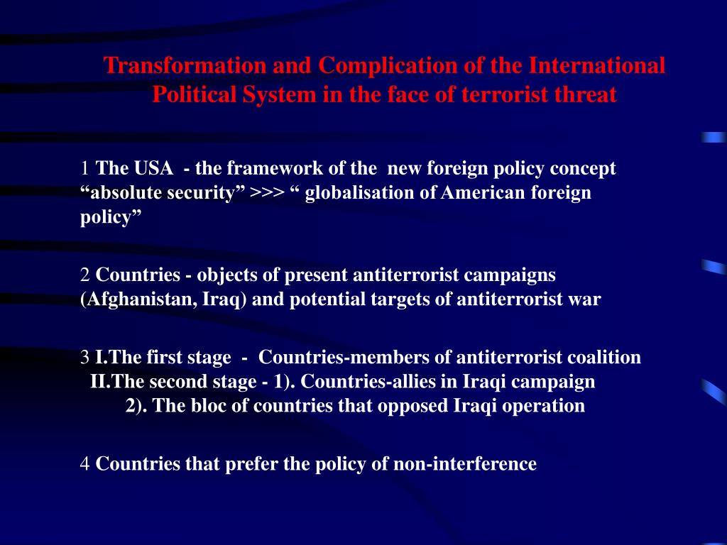 Transformation and Complication of the International Political System in the face of terrorist threat