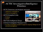 actic investigative intelligence priorities10