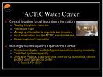 actic watch center