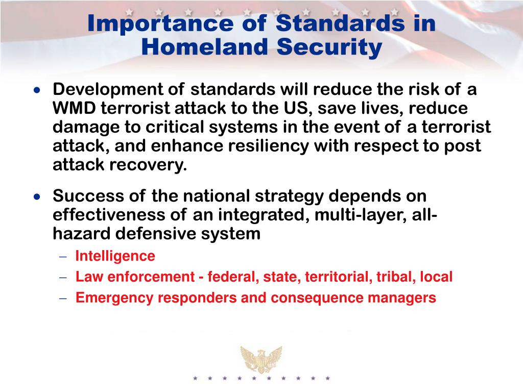 Importance of Standards in Homeland Security