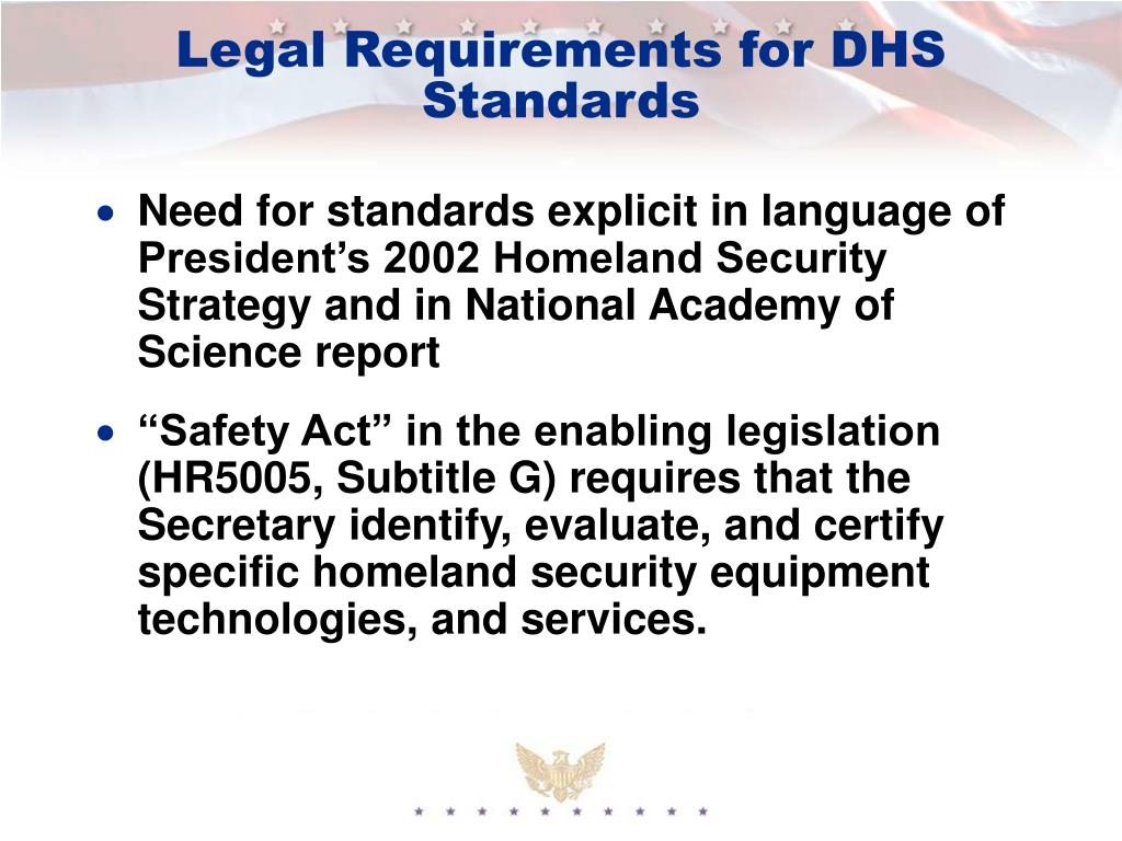 Legal Requirements for DHS Standards