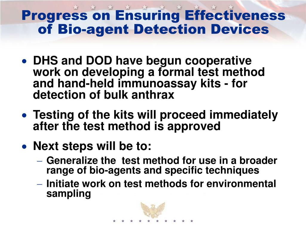 Progress on Ensuring Effectiveness of Bio-agent Detection Devices
