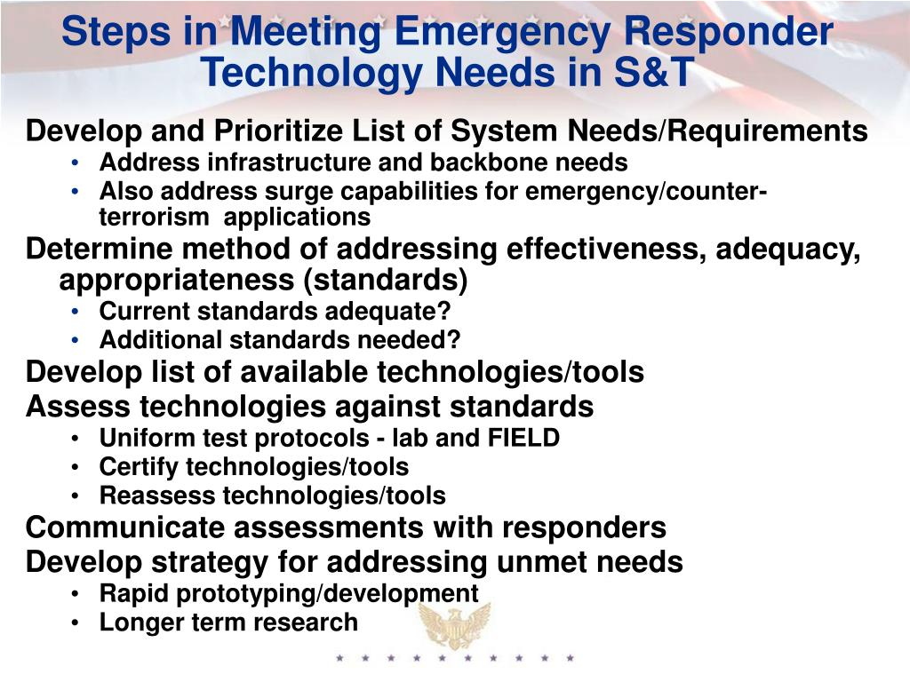 Steps in Meeting Emergency Responder Technology Needs in S&T