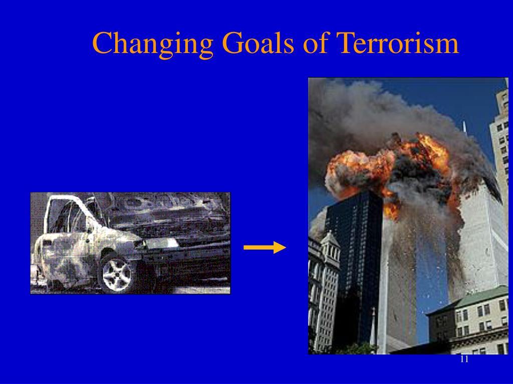 Changing Goals of Terrorism