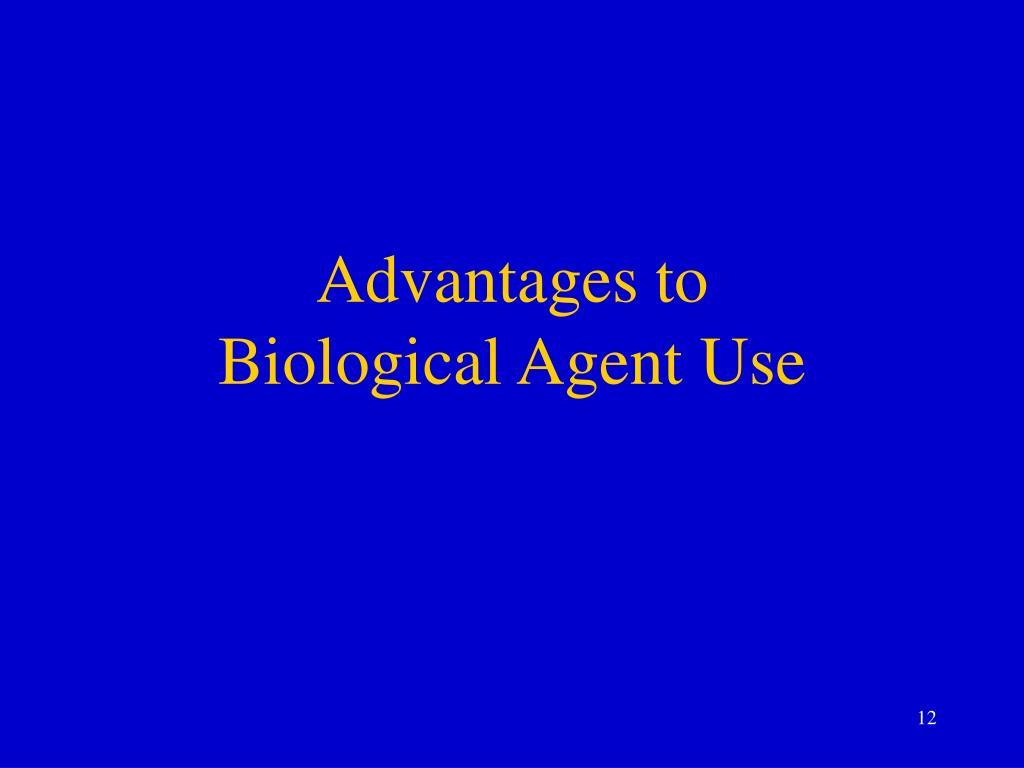 Advantages to