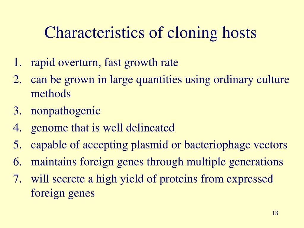 Characteristics of cloning hosts