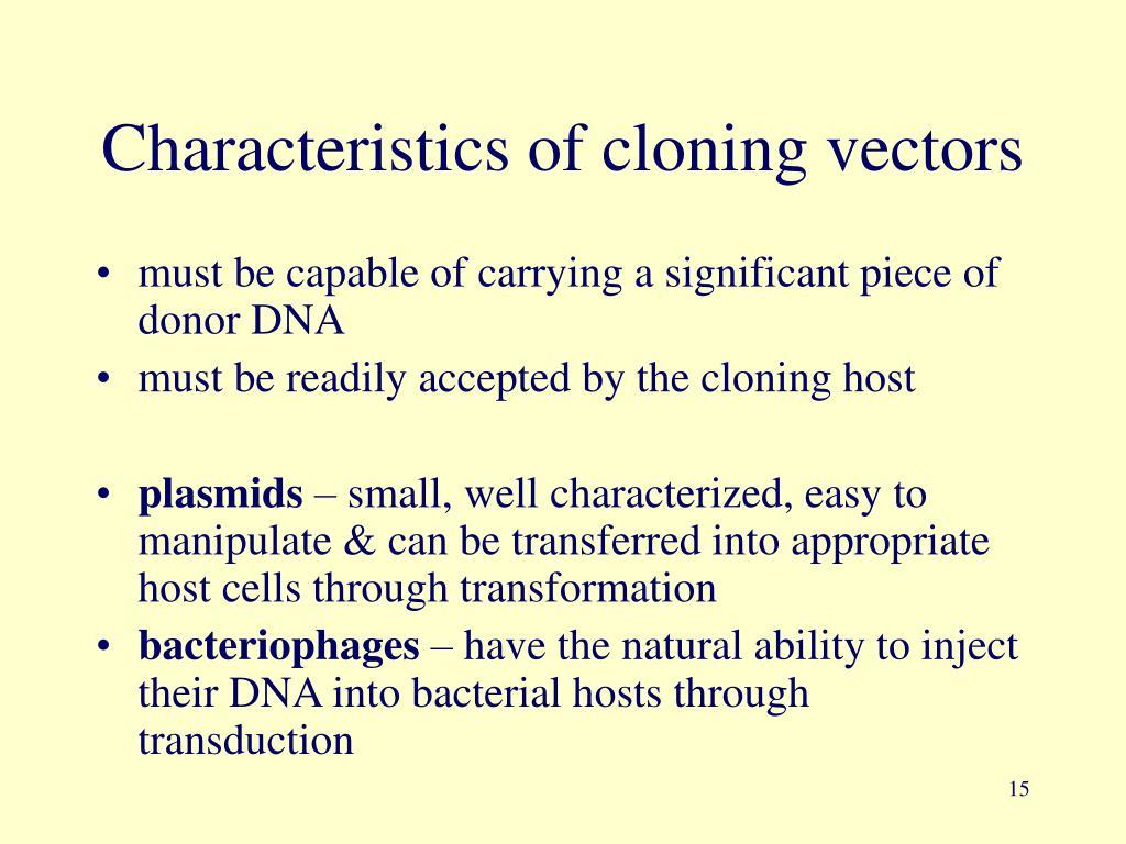 Characteristics of cloning vectors