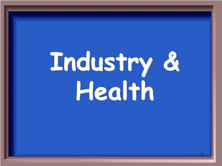 Industry & Health