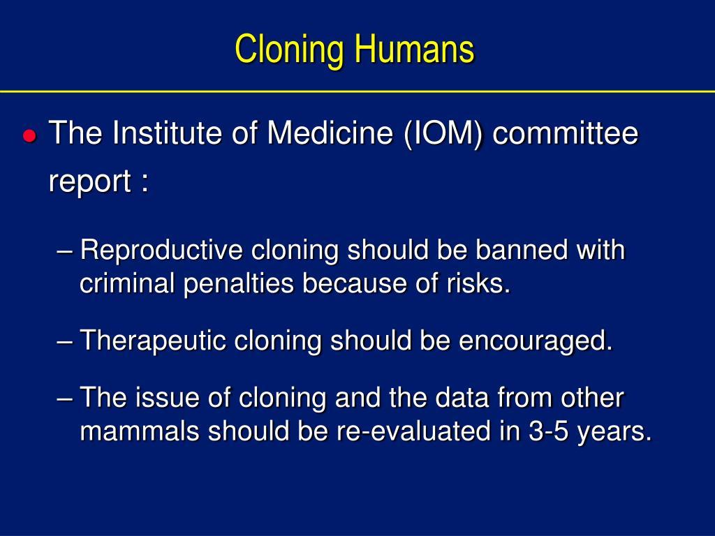 Cloning Humans