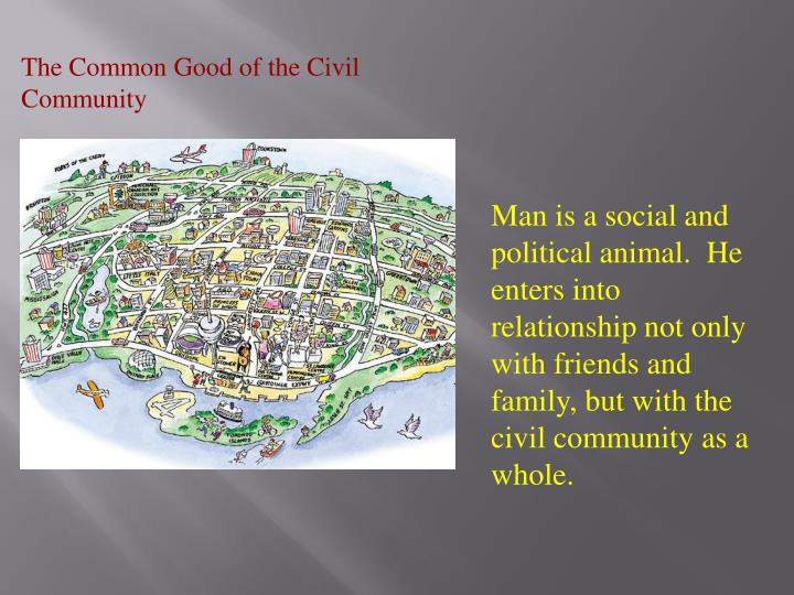 The Common Good of the Civil Community