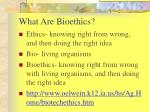 what are bioethics