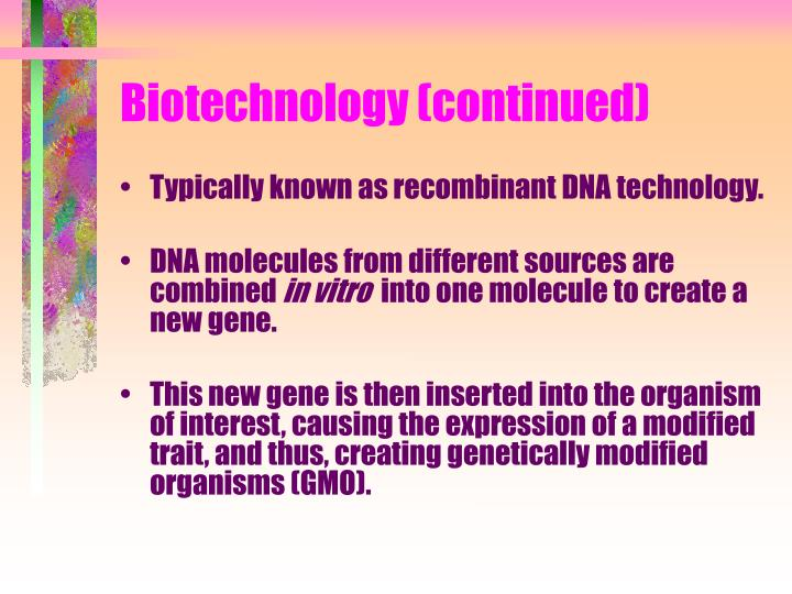 Biotechnology continued