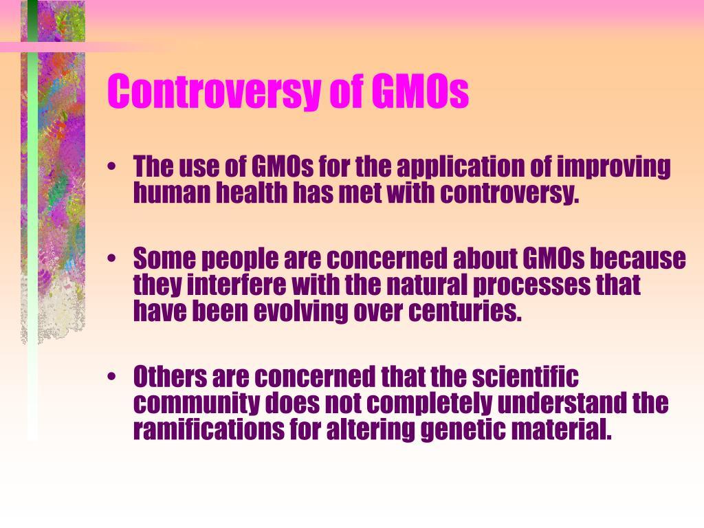 Controversy of GMOs