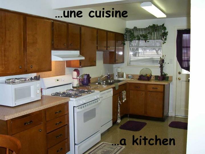 …une cuisine