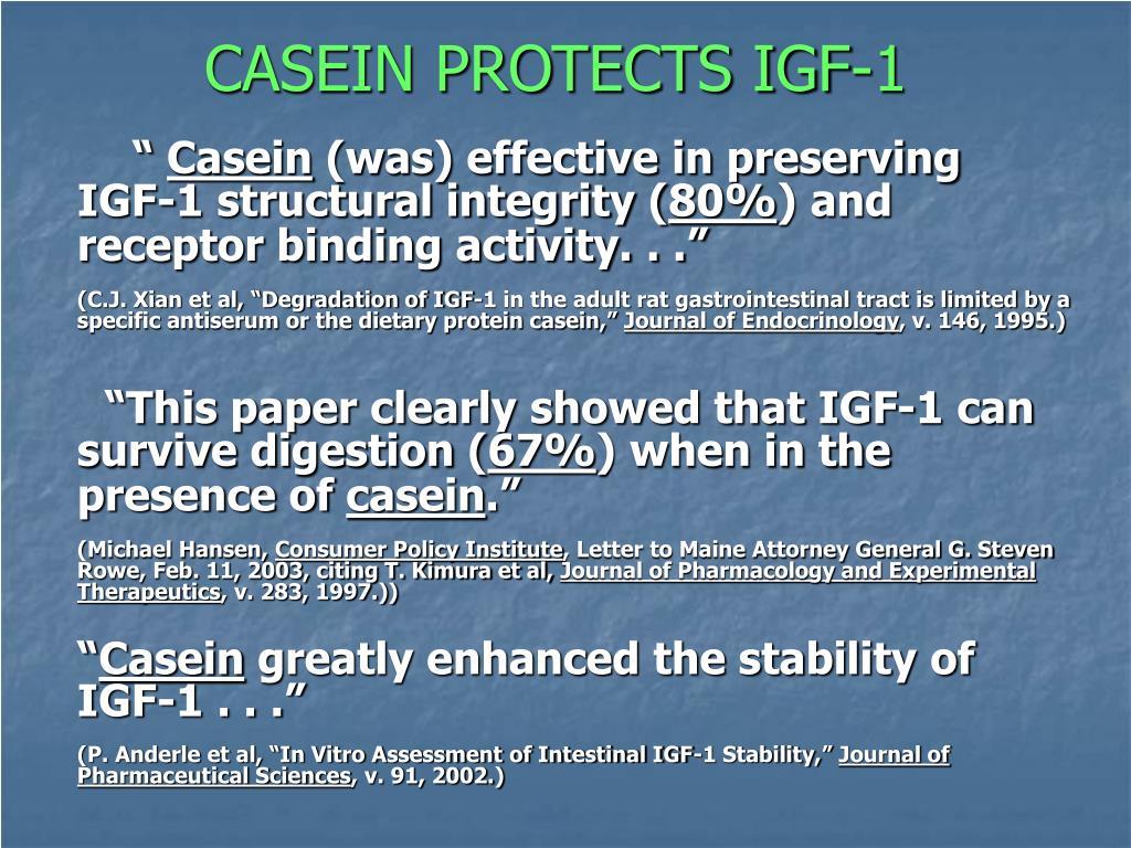 CASEIN PROTECTS IGF-1