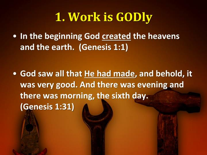 1. Work is GODly