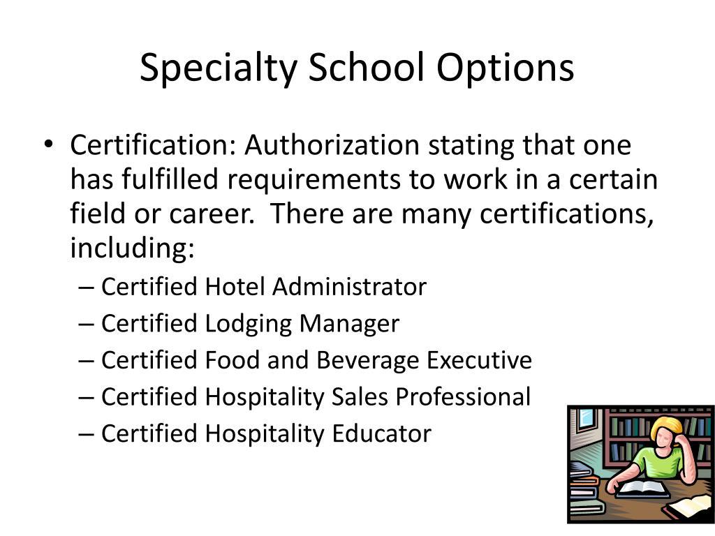 Specialty School Options