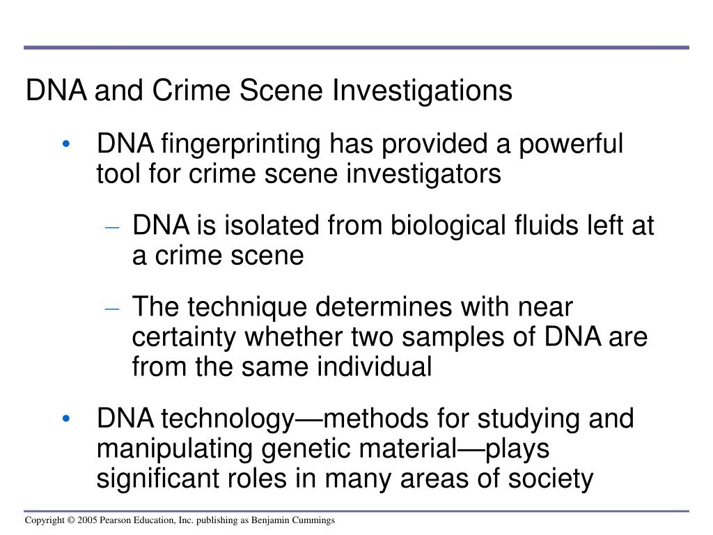 DNA and Crime Scene Investigations