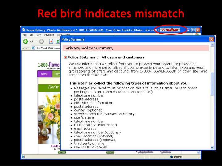 Red bird indicates mismatch