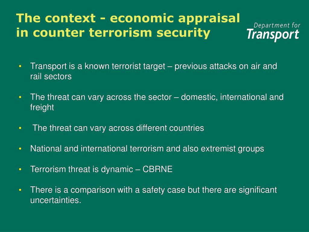 The context - economic appraisal in counter terrorism security