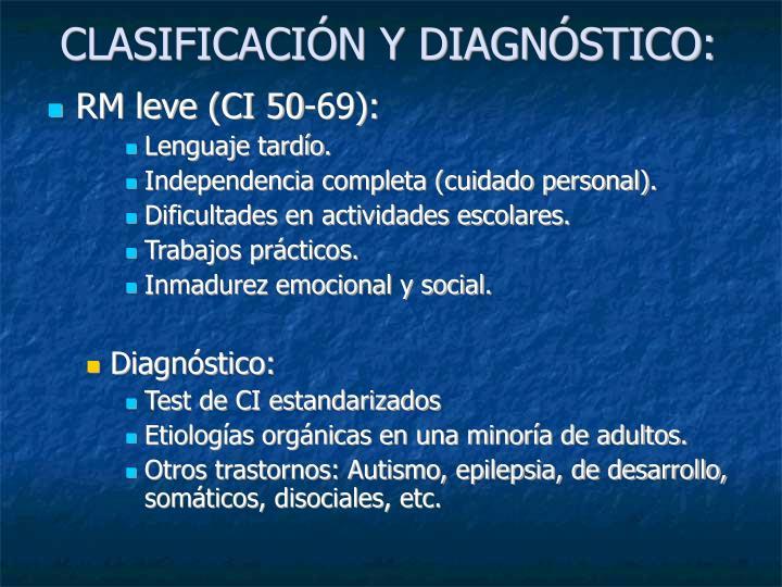 CLASIFICACIÓN Y DIAGNÓSTICO: