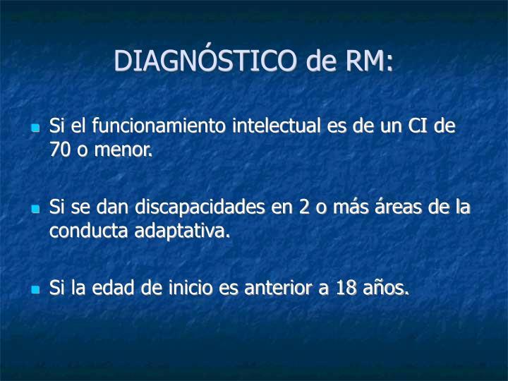 DIAGNÓSTICO de RM: