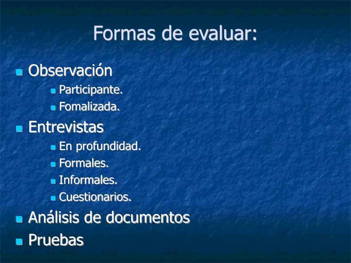 Formas de evaluar:
