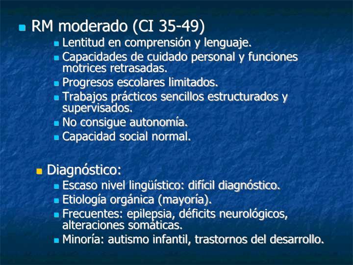 RM moderado (CI 35-49)