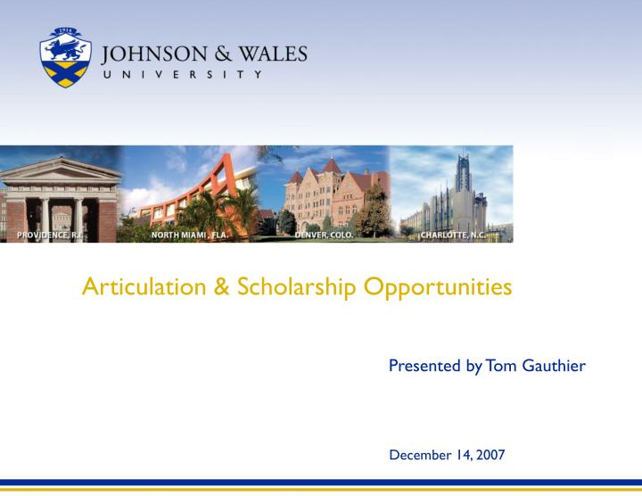 Articulation scholarship opportunities