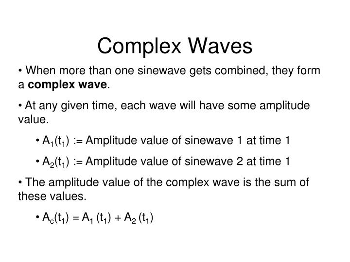 Complex waves