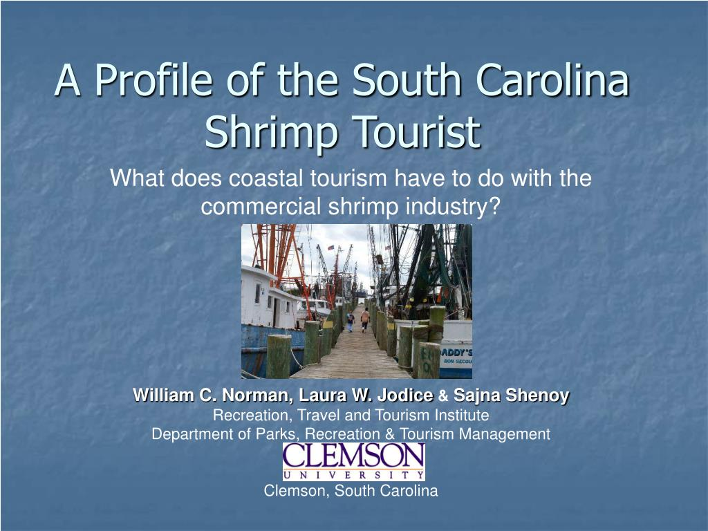 A Profile of the South Carolina Shrimp Tourist
