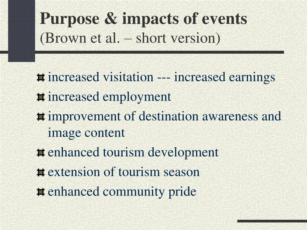Purpose & impacts of events