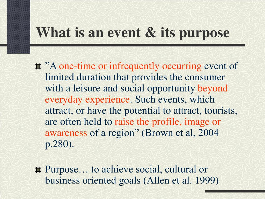 What is an event & its purpose