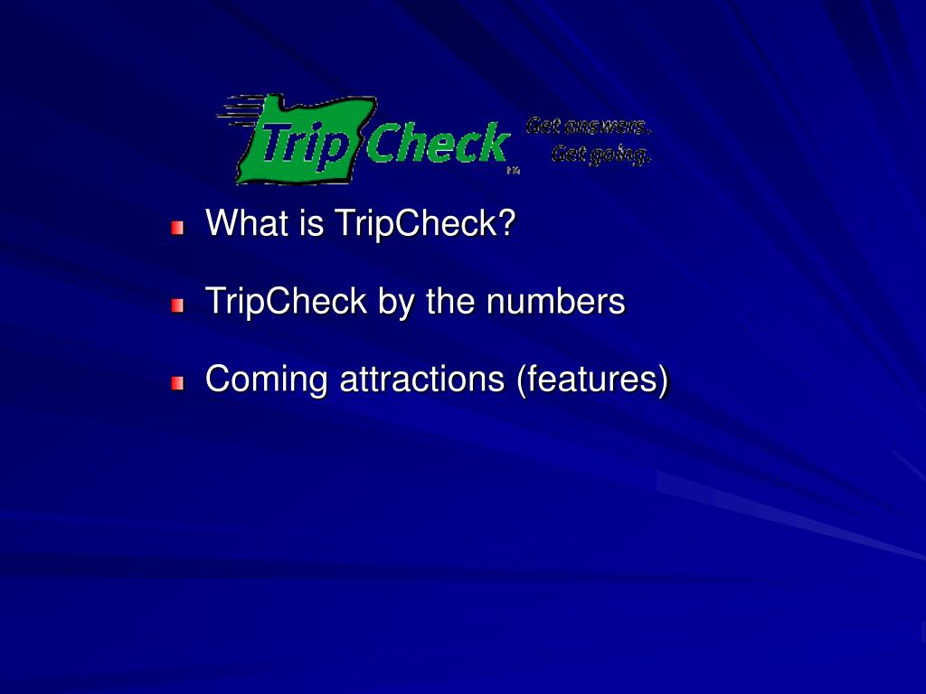 What is TripCheck?
