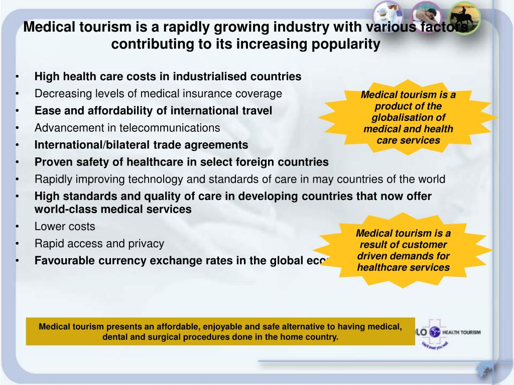 Medical tourism is a rapidly growing industry with various factors contributing to its increasing popularity