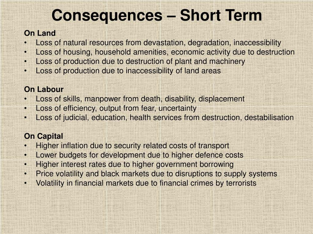 Consequences – Short Term