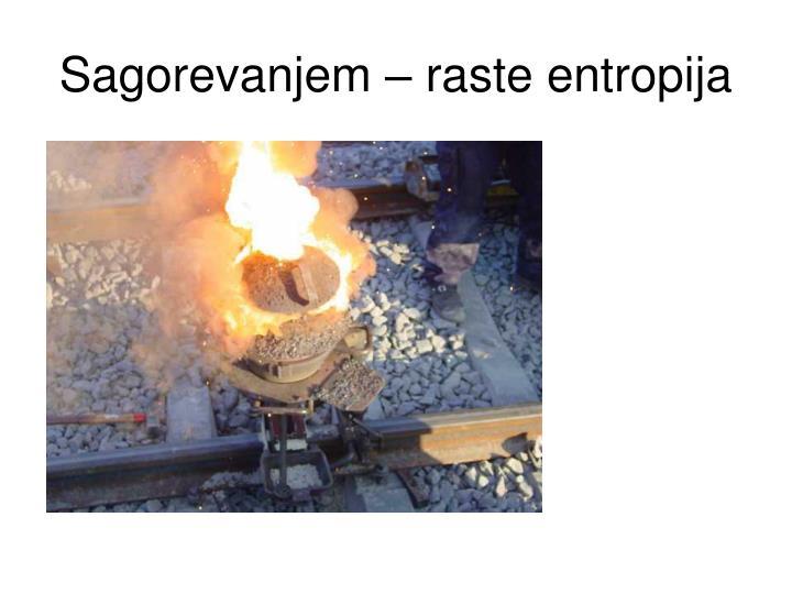 Sagorevanjem – raste entropija