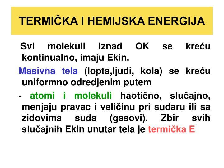 TERMIČKA I HEMIJSKA ENERGIJA