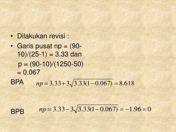 Dilakukan revisi :