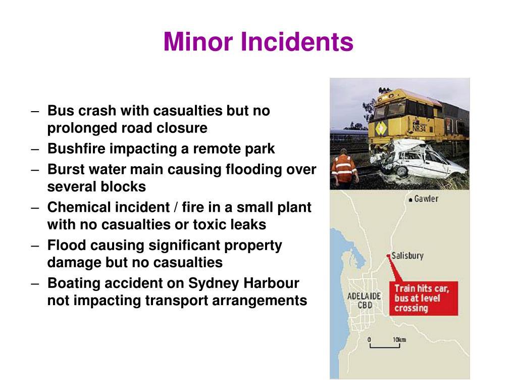 Minor Incidents