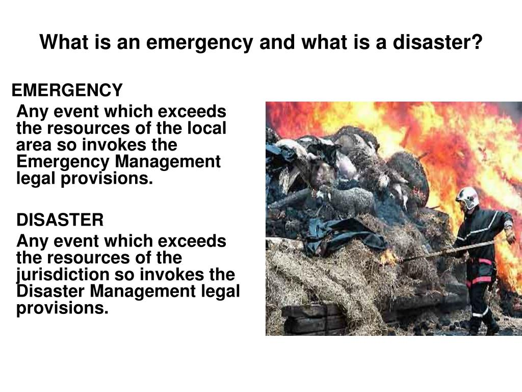 What is an emergency and what is a disaster?